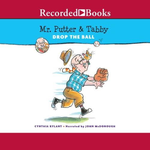 Mr. Putter and Tabby Drop the Ball audiobook cover art