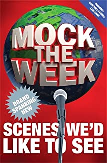 Mock The Week - Brand Spanking New Scenes We'd Like To See
