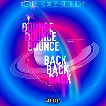 Bounce Back (feat. Sir BlueJay)
