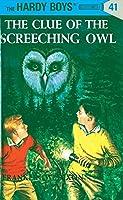 Clue of the Screeching Owl: #41 (Hardy Boys)