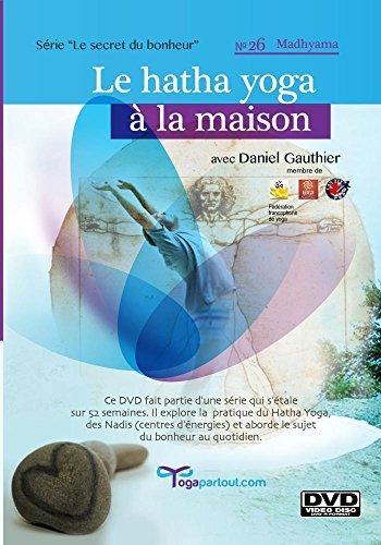Preisvergleich Produktbild Hatha Yoga la maison: série Le secret du bonheur - No. 26