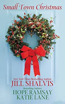 Small Town Christmas (Lucky Harbor) by [Jill Shalvis, Hope Ramsay, Katie Lane]