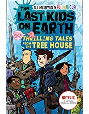 The Last Kids on Earth: Thrilling Tales from the Tree House: Full-colour graphic novel from the bestselling Last Kids series and award-winning Netflix show