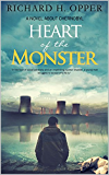 Heart of the Monster: A novel about Chernobyl