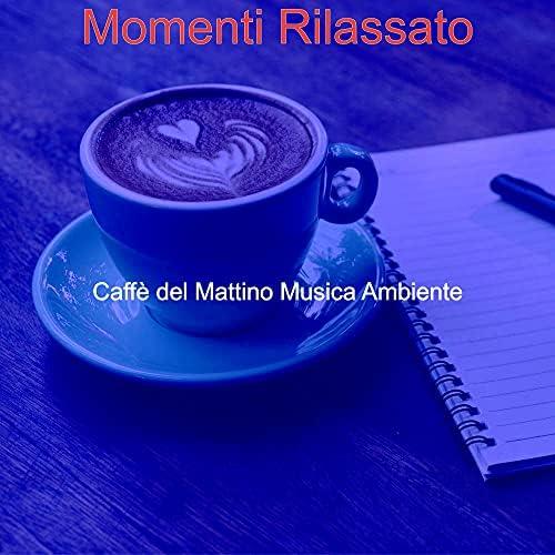 Caffè del Mattino Musica Ambiente