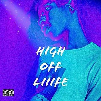 High Off Liiife