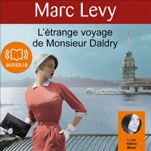 L'étrange voyage de Monsieur Daldry  audiobook cover art
