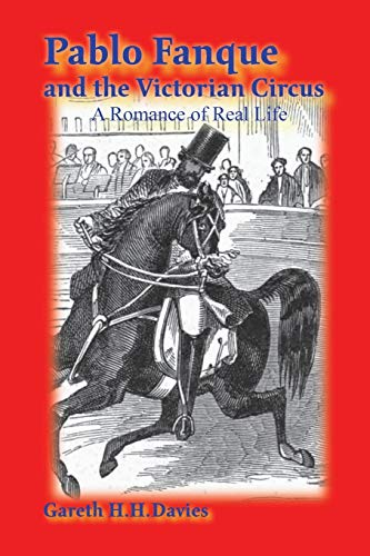 Pablo Fanque and the Victorian Circus: A Romance of Real Life