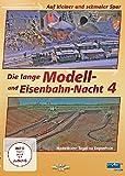 Die lange Modell- und Eisenbahn-Nacht 4 - Auf kleiner und schmaler Spur