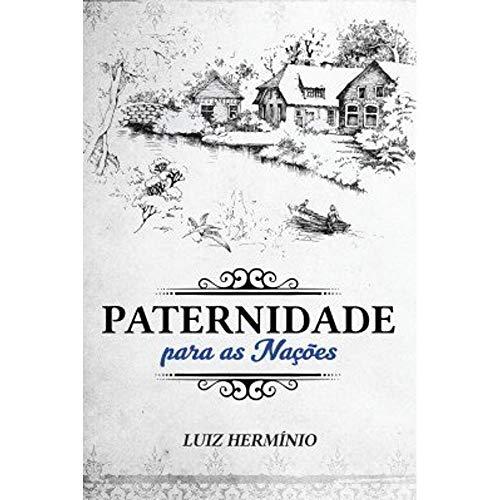 Livro Paternidade para as Nações | Luiz Hermínio
