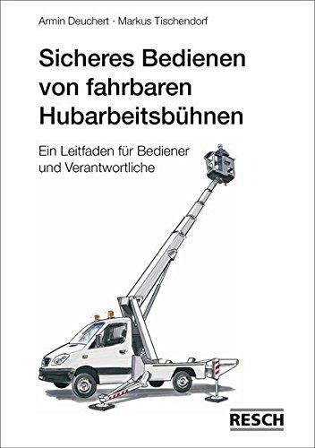 Sicheres Bedienen von fahrbaren Hubarbeitsbühnen: Ein Leitfaden für Bediener und Verantwortliche