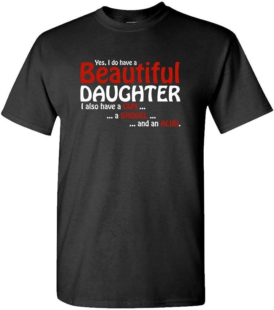 The Goozler Gun Shovel Alibi -I Have A Beautiful Daughter - Mens Cotton T-Shirt