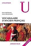 Vocabulaire d'ancien français - Fiches à l'usage des concours