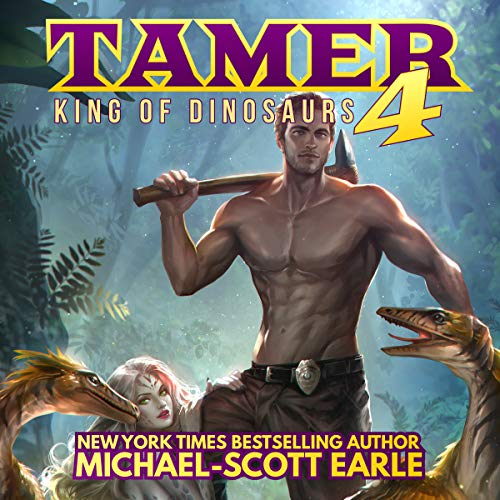 Tamer 4: King of Dinosaurs audiobook cover art