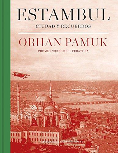 Estambul (edición definitiva con 250 nuevas fotografías): Ciudad y recuerdos (Literatura Random House)