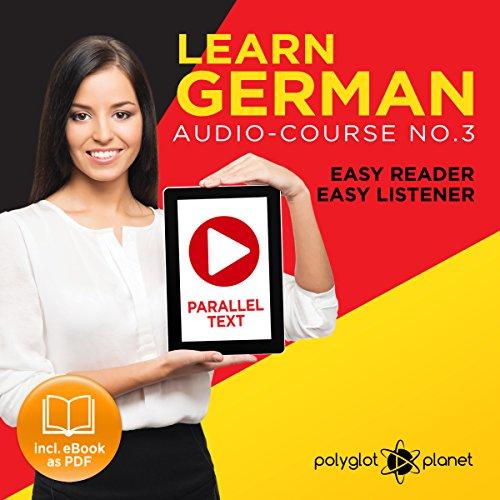 German Easy Reader | Easy Listener | Audio Course No. 3 audiobook cover art