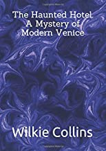 The Haunted Hotel. A Mystery of Modern Venice (Tecnibook)
