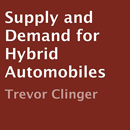 Supply and Demand for Hybrid Automobiles Titelbild