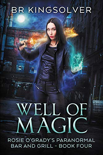 Well of Magic: An Urban Fantasy (Rosie O'Grady's Paranormal Bar and Grill Book 4) (English Edition)