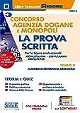 Concorso Agenzia Dogane e Monopoli – La prova Scritta per le figure professionali ADM/FA...