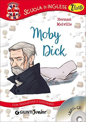 Moby Dick. Con traduzione e dizionario. Con CD Audio [Lingua inglese]
