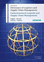 Dictionary of Logistics and Supply Chain Management / Fachworterbuch Logistik und Supply Chain Management / English - German / Deutsch - Englisch , 14th Edition (German Edition)