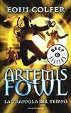 La trappola del tempo. Artemis Fowl...