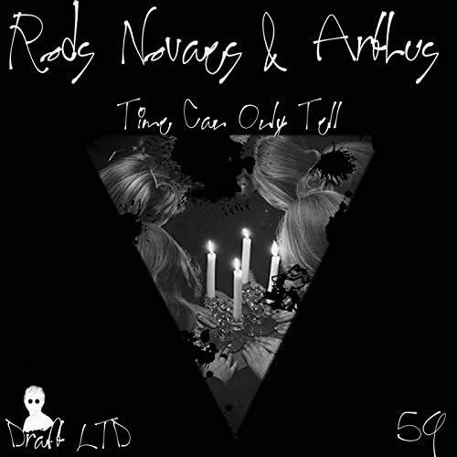 Rods Navaes & Arthus