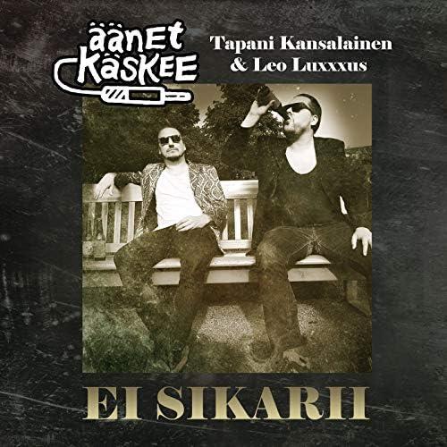 Äänet Käskee feat. Tapani Kansalainen & Leo Luxxxus