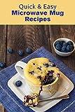 Quick & Easy Microwave Mug Recipes