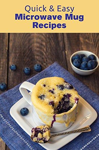 Quick & Easy Microwave Mug Recipes (English Edition)