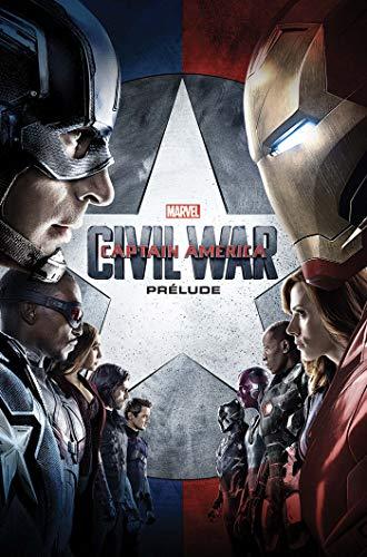 Captain America Civil War: Prélude