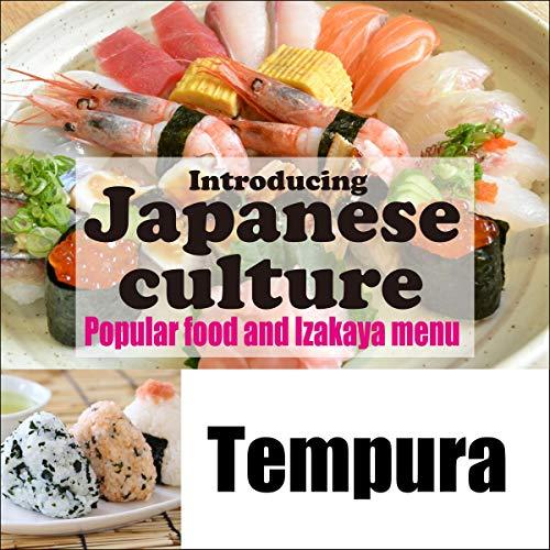 『Introducing Japanese culture -Popular food and Izakaya menu- Tempura』のカバーアート