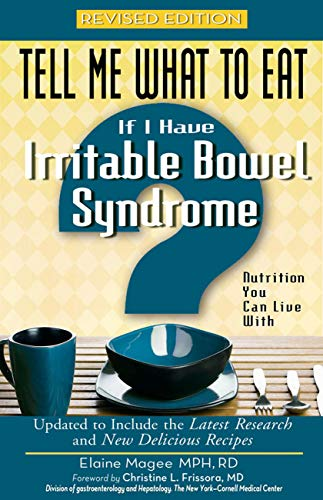 Tell Me What to Eat If I Have Irritable Bowel Syndrome, Revi