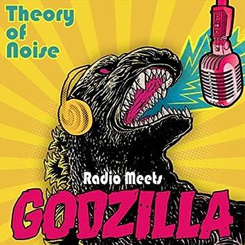 Radio Meets Godzilla