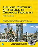 Analysis, Synthesis, and Design of Chemical Processes (5th Edition) (International Series in the Physical and Chemical Engineering Sciences)