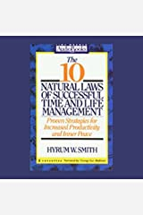 The 10 Natural Laws of Successful Time and Life Management: Increase Productivity and Inner Peace Audible Audiobook