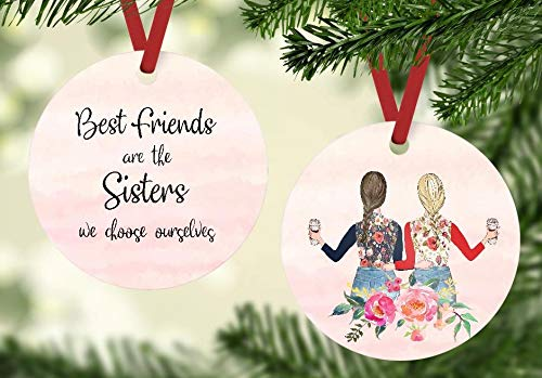Christmas Ornament - Best Friends are the Sisters We Choose Ourselves