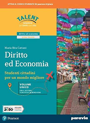 Diritto ed economia. Vol. unico. Ediz. per il settore turistico. Per le Scuole superiori. Con e-book. Con espansione online
