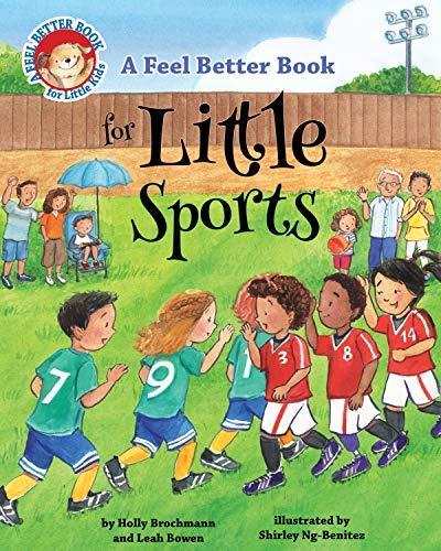 A Feel Better Book for Little Sports (Feel Better Books for Little Kids)