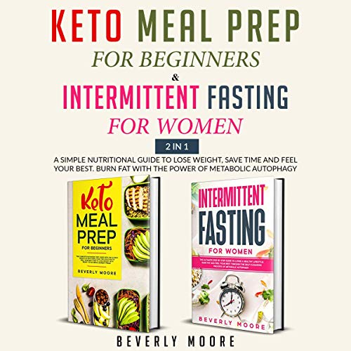 Keto Meal Prep for Beginners & Intermittent Fasting for Women cover art