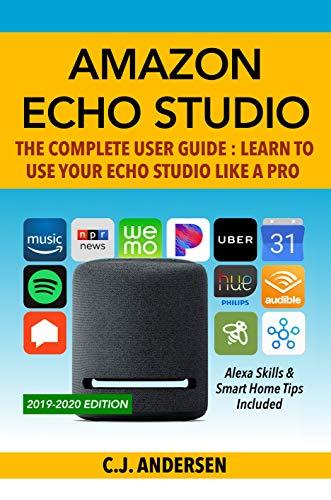 günstig Amazon Echo Studio Complete Benutzerhandbuch: Erfahren Sie, wie Sie Echo Studio wie ein Profi verwenden: Alexa… Vergleich im Deutschland