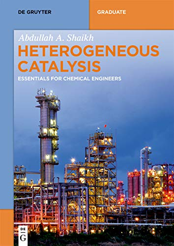 Heterogeneous Catalysis: Essentials for Chemical Engineers (De Gruyter Textbook) (English Edition)