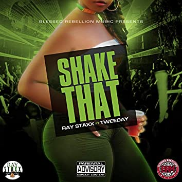 Shake That (feat. Tweeday)