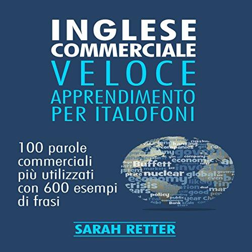 Inglese Commerciale Veloce Apprendimento Per Italofoni audiobook cover art
