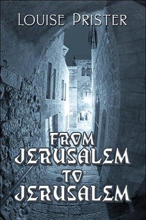 From Jerusalem to Jerusalem