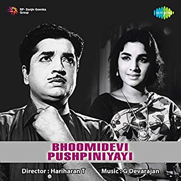 Bhoomidevi Pushpiniyayi (Original Motion Picture Soundtrack)
