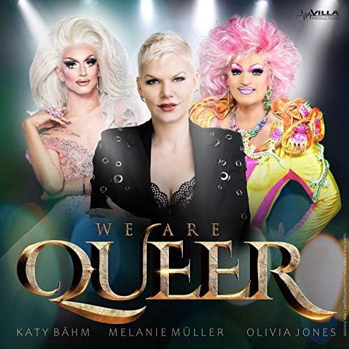 Melanie Müller & Katy Bähm feat. Olivia Jones