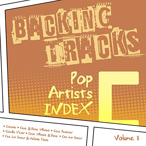 Backing Tracks / Pop Artists Index, C, (Catonia / Cece & Bebe...