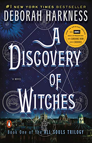 Book cover for A Diswcovery of Witches by Deborah Harkness. Dark blue background with an astrological chart in the mid-ground.